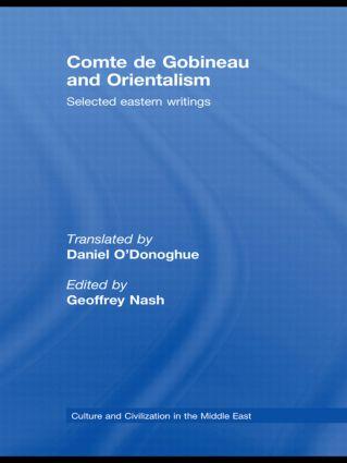 Comte de Gobineau and Orientalism: Selected Eastern Writings, 1st Edition (Hardback) book cover