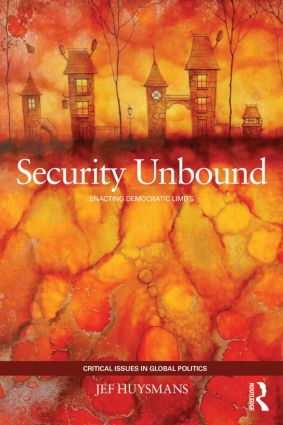 Security Unbound: Enacting Democratic Limits (Paperback) book cover
