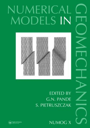 Numerical Models in Geomechanics: Proceedings of the Tenth International Symposium on Numerical Models in Geomechanics (NUMOG X), Rhodes, Greece, 25-27 April 2007, 1st Edition (Hardback) book cover