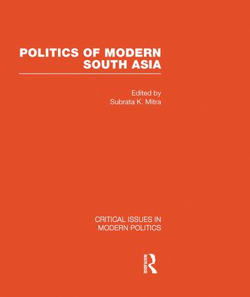 Politics of Modern South Asia (Hardback) book cover