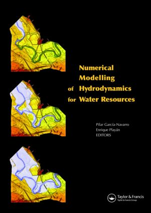 Numerical Modelling of Hydrodynamics for Water Resources: Proceedings of the Conference on Numerical Modelling of Hydrodynamic Systems (Zaragoza, Spain, 18-21 June 2007), 1st Edition (Hardback) book cover