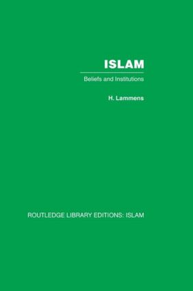 Islam: Beliefs and Institutions (Hardback) book cover
