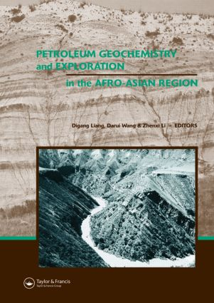 Petroleum Geochemistry and Exploration in the Afro-Asian Region: Proceedings of the 6th AAAPG International Conference, Beijing, China, 12-14 October 2004, 1st Edition (Hardback) book cover