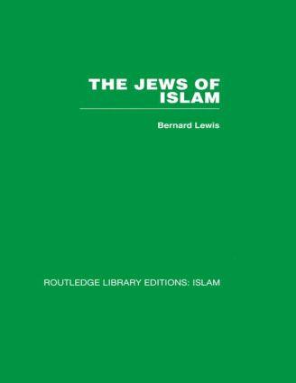 The Jews of Islam (Hardback) book cover