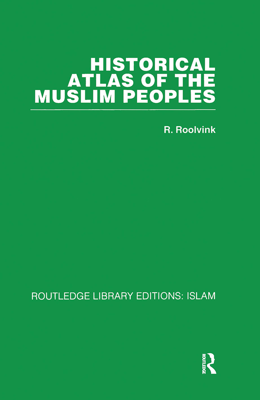 Historical Atlas of the Muslim Peoples: 1st Edition (Hardback) book cover