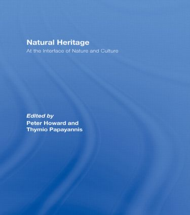 Natural Heritage: At the Interface of Nature and Culture (Hardback) book cover