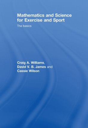 Mathematics and Science for Exercise and Sport: The Basics book cover