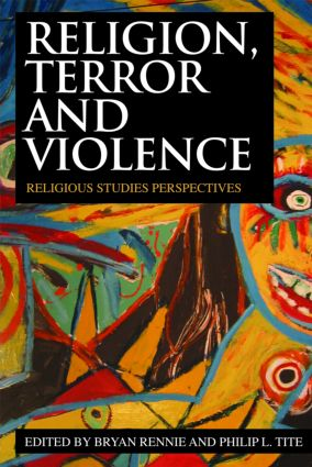Religion, Terror and Violence: Religious Studies Perspectives (Paperback) book cover