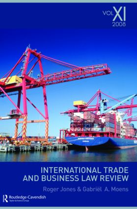 International Trade and Business Law Review: Volume XI: 1st Edition (Paperback) book cover
