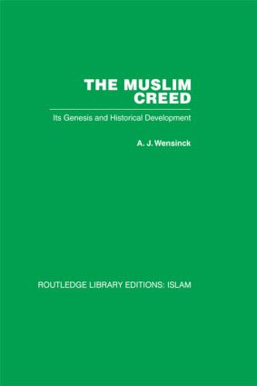 The Muslim Creed: Its Genesis and Historical Development (Hardback) book cover