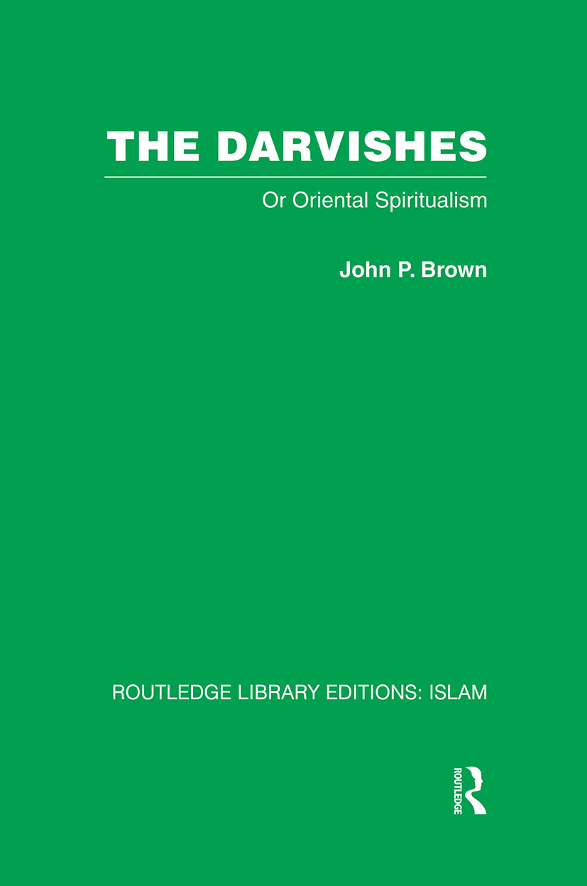 The Darvishes: Or Oriental Spiritualism, 1st Edition (Hardback) book cover