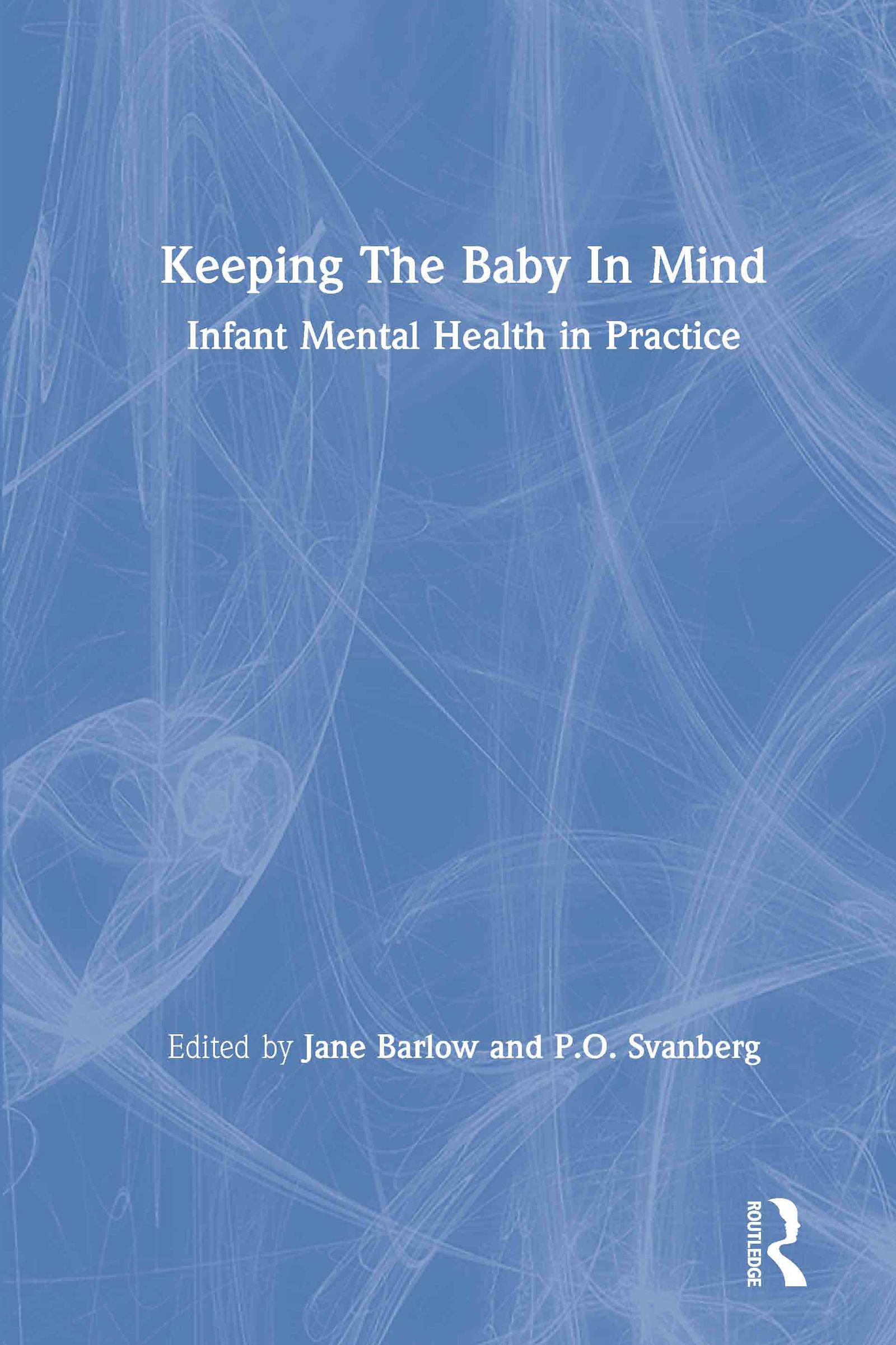 'First Steps in Parenting': developing nurturing parenting skills in mothers and fathers in pregnancy and the postnatal period MEL PARR, IN COLLABORATION WITH CATHERINE JOYCE