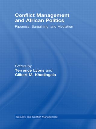 Conflict Management and African Politics: Ripeness, Bargaining, and Mediation, 1st Edition (Hardback) book cover