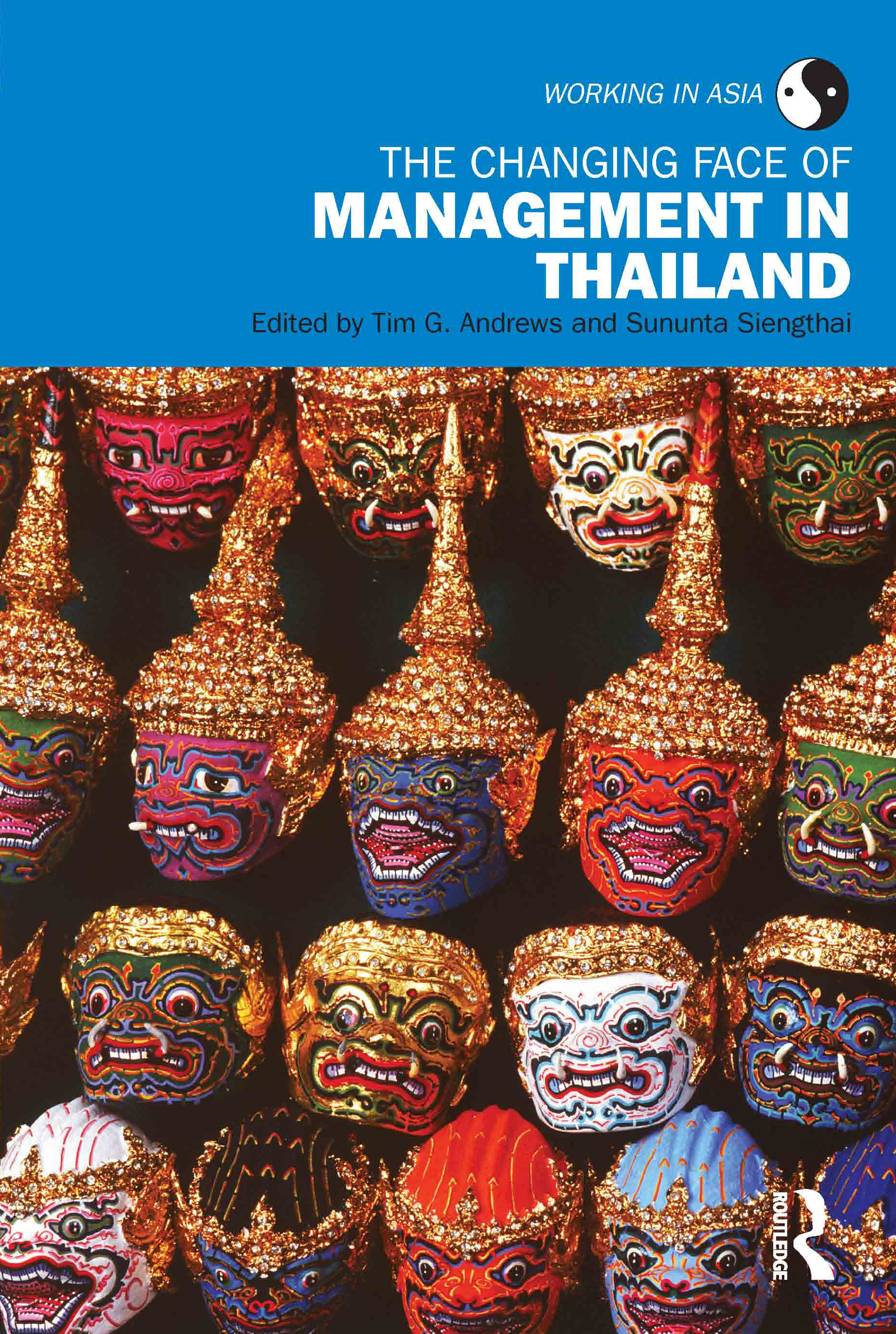 The Changing Face of Management in Thailand: 1st Edition (Paperback) book cover