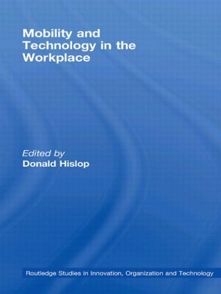 Mobility and Technology in the Workplace (Hardback) book cover