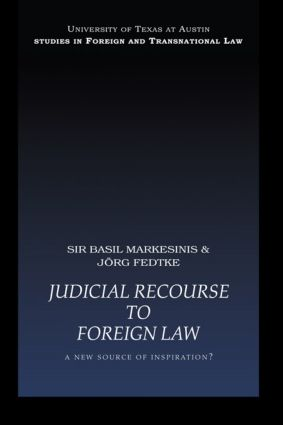 Judicial Recourse to Foreign Law: A New Source of Inspiration? (Paperback) book cover