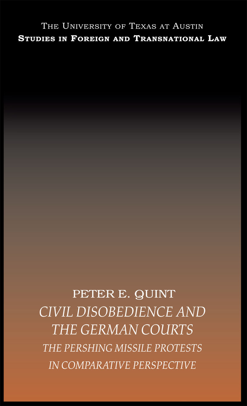 Civil Disobedience and the German Courts: The Pershing Missile Protests in Comparative Perspective (Paperback) book cover