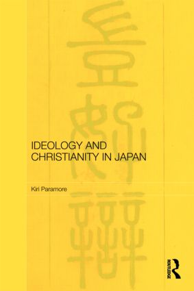 Ideology and Christianity in Japan (Hardback) book cover