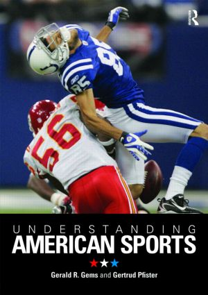 Understanding American Sports: 1st Edition (Paperback) book cover