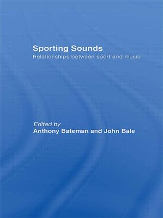Sporting Sounds: Relationships Between Sport and Music, 1st Edition (Hardback) book cover