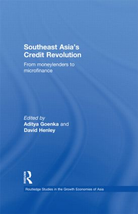 Southeast Asia's Credit Revolution: From Moneylenders to Microfinance, 1st Edition (Hardback) book cover