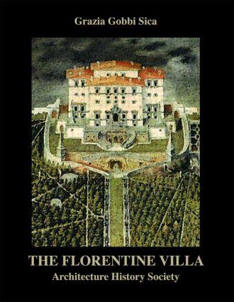 The Florentine Villa: Architecture History Society book cover
