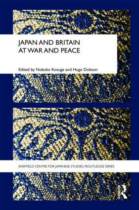Japan and Britain at War and Peace (Hardback) book cover