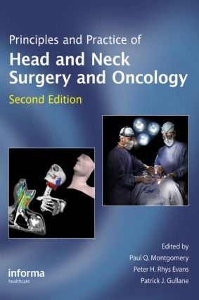 Principles and Practice of Head and Neck Surgery and Oncology: 2nd Edition (Hardback) book cover