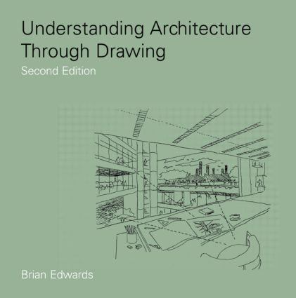 Understanding Architecture Through Drawing book cover