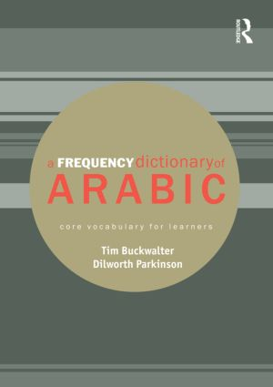 A Frequency Dictionary of Arabic: Core Vocabulary for Learners (Paperback) book cover
