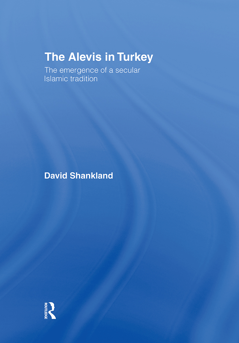 The Alevis in Turkey: The Emergence of a Secular Islamic Tradition book cover