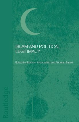 Islam and Political Legitimacy (Paperback) book cover