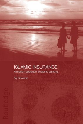 Islamic Insurance: A Modern Approach to Islamic Banking (Paperback) book cover