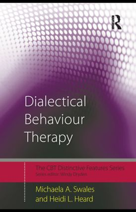 Dialectical Behaviour Therapy: Distinctive Features (Paperback) book cover