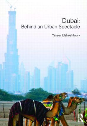 Dubai: Behind an Urban Spectacle book cover