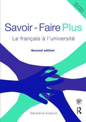 Savoir Faire Plus: Le Français à l'Université, 2nd Edition (Paperback) book cover