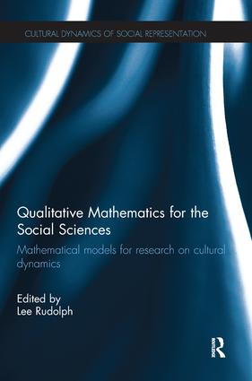 Qualitative Mathematics for the Social Sciences: Mathematical Models for Research on Cultural Dynamics (Hardback) book cover