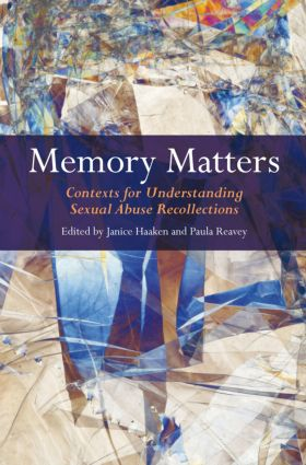 Memory Matters: Contexts for Understanding Sexual Abuse Recollections book cover