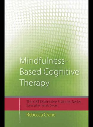 Mindfulness-Based Cognitive Therapy: Distinctive Features book cover
