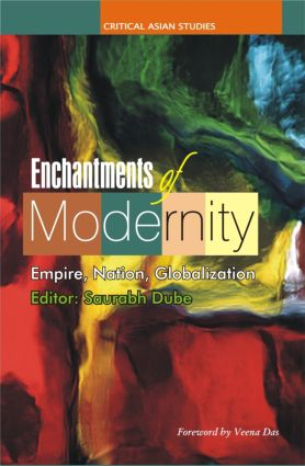 Enchantments of Modernity: Empire, Nation, Globalization (Hardback) book cover