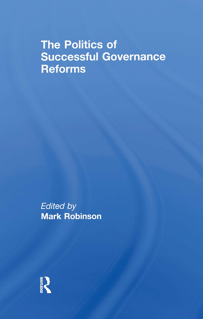 The Politics of Successful Governance Reforms: 1st Edition (Paperback) book cover