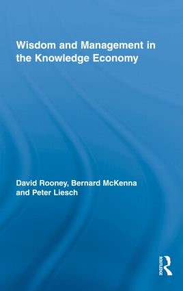 Wisdom and Management in the Knowledge Economy (Hardback) book cover