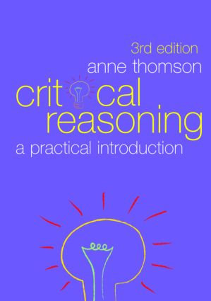 Critical Reasoning: A Practical Introduction book cover