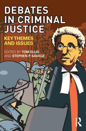 Debates in Criminal Justice: Key Themes and Issues, 1st Edition (Paperback) book cover