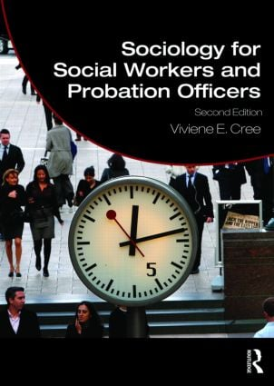 Sociology for Social Workers and Probation Officers: 2nd Edition (Paperback) book cover