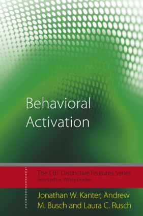 Behavioral Activation: Distinctive Features (Paperback) book cover