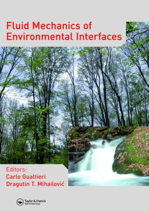 Fluid Mechanics of Environmental Interfaces (Hardback) book cover