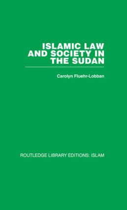 Islamic Law and Society in the Sudan (Hardback) book cover