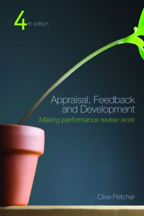 Appraisal, Feedback and Development: Making Performance Review Work (Paperback) book cover