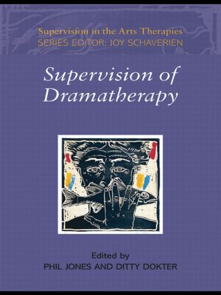 Supervision of Dramatherapy (Paperback) book cover